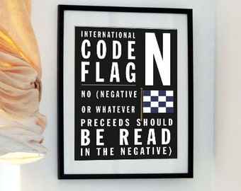 Letter N - No - Bus Roll style - No - International Code Flag Print