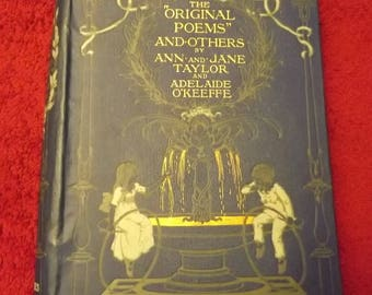 The Original Poems and Others by Ann and Jane Taylor and Adelaide O'Keefe illustrated early 1900s