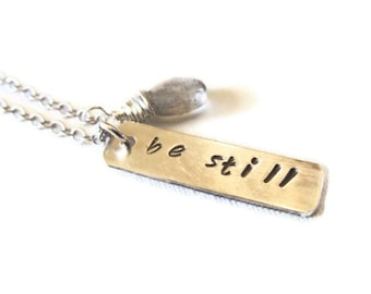 Inspirational Necklace, Sterling Silver Handstamped, Be Still Necklace with Labradorite