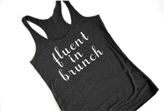 Fluent In Brunch Brunch - Racerback Tank: Black Vintage, Heather White