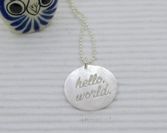 Hello, world! Pendant