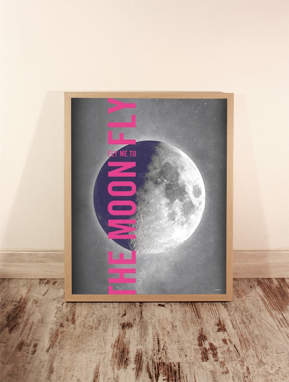 Fly me to the Moon. Poster. Art. Digital print. Illustration. Wall art. 15,75x19,69 inch