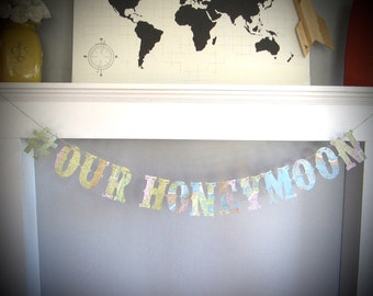 Hashtag Banner, Instagram Banner, Honeymoon Banner, Photo Prop,Vintage Travel Theme, Map Theme, Real Maps, Map Wedding, Personalized Banner