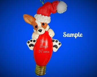 Red and White Pembroke Welsh Corgi Santa Dog  Christmas Light Bulb Ornament Sally's Bits of Clay OOAK PERSONALIZED FREE with dog's name