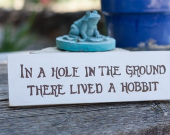 The Hobbit Quote Sign, Lord of the Rings, Middle Earth,  Housewarming Gift, Anniversary Gift, Hand lettered Sign, The Hobbit