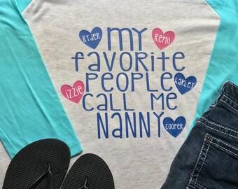 My Favorite People Call Me Nana/Mimi/Nanny/Grandma Bsaeball Tee