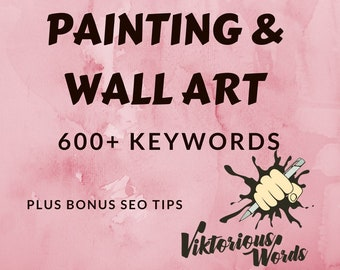 SEO Keywords for Oil Painting Artwork Wall Art Decor Hanging Tag Popular Keyword How to Sell Help Title Search Instagram Hashtag Best Seller