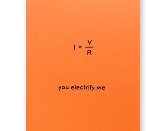 Electricity Equation Physics Valentine Love Card - Ohm's Law - You Electrify Me - Electrical Engineer Physics Math Nerd Geek Science Card