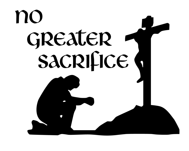 No greater sacrifice bumper sticker man praying to jesus zoom biocorpaavc