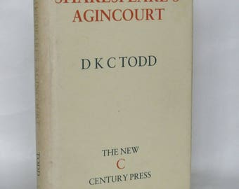 Shakespeare's Agincourt. D.K.C . 1st edition. signed.