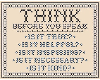 THINK Before You Speak (Traditional Version) - Original Cross Stitch Chart