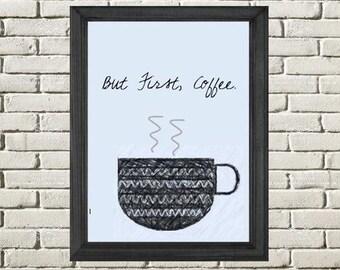 But First Coffee Digital Art Print, PDF Instant Download