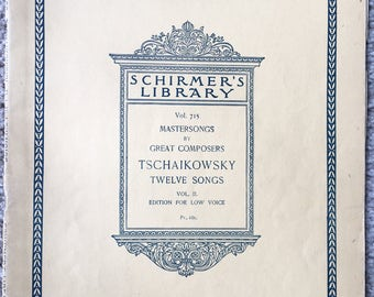Tschaikowsky Twelve Songs for Low Voice, Shirmer Edition Volume 2, Vocal Seletions for Low Voice, Sheet Music, Voice and Piano