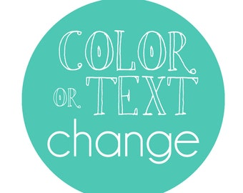Color OR Text Change Add On