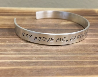Mantra Cuff Inspiration | Graduation Gift | Friend Gift | Gift for her | Sky Above Me, Earth Below Me, Fire Within Me hand stamped