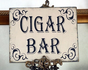 CIGAR BAR sign for Wedding, Reception, anniversary shabby chic,  vintage inspired, rustic  groom sign