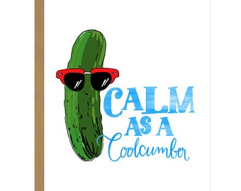 Calm As A Coolcumber... That Was Quite A Pickle! - Thank You Card