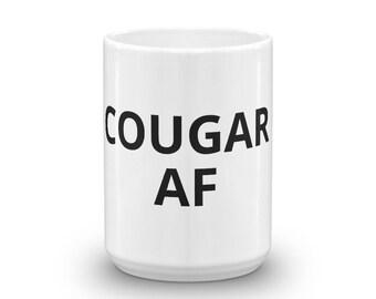 Cougar AF Coffee Mug Tea Hot Chocolate  Funny Humorous Gag Gift
