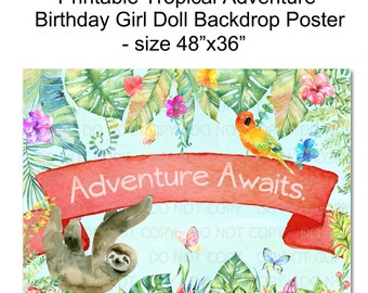 "Printable DIY Tropical Rainforest Adventure Birthday Girl Doll 48""x36"" Poster Backdrop"