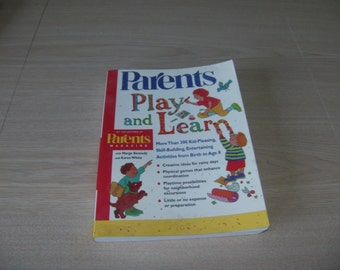 Parents Play and Learn book, Parents Magazine,  activites and crafts for children, parent tutorials