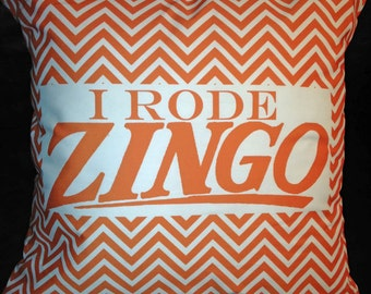 I Rode Zingo Pillow Cover