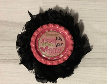 Shabby Flower Hairclip Black with Bottlecap You're Never Fully Dressed Without Your Bow