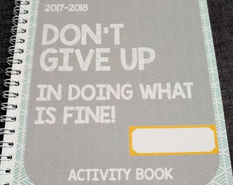JW Childrens Circuit Assembly Activity Book Don't Give Up: In Doing What Is Fine 2017-18