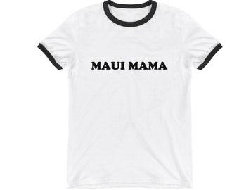 Maui mama ringer t shirt
