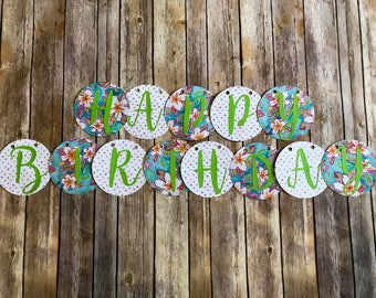 Happy Birthday Banner- Tropical Hibiscus Banner for Luau