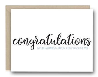 Funny Congratulations Greeting Card - Congratulations (your happiness and success disgusts me) - promotion card, new job card, congrats card