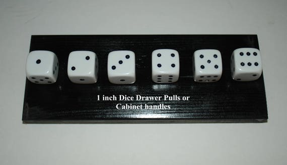 Custom Made 1 Inch Dice Drawer Pulls Or Cabinet Handles