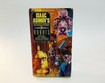 Vintage Sci Fi Book Isaac Asimov's Wonderful Worlds of Science Fiction #9: Robots 1989 Paperback Anthology