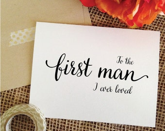 To the first man I ever loved card for Father of the Bride Gift From Bride father wedding gift father card gift father of the bride card