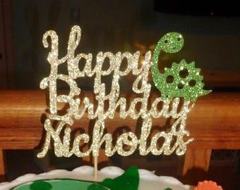 Any Name! Dinosaur Birthday Cake Topper, Glitter Personalized Happy Birthday Cake Topper, glitter birthday cake topper, Dinosaur Cake Topper