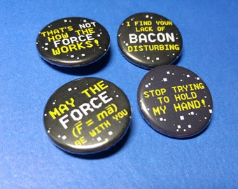 In a Far Away Galaxy... Pinback Button Set (or Magnets)