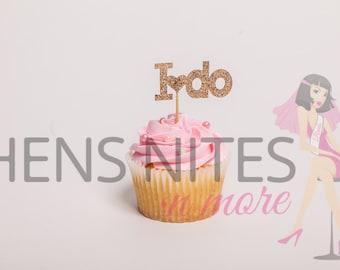 Hens Night Bachelorette Cupcake Toppers I DO