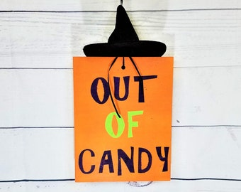 Out of Candy Halloween Sign