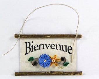 Paper Quilled Magnet 454 - Bienvenue - French Welcome, Kitchen Decor, French Welcome Sign, French Ornament, 3D Paper Quilling, Paper Flowers