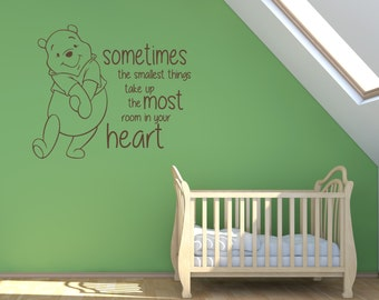 "Winnie the Pooh Wall Decal Vinyl Baby Nursery Quote ""Sometimes the smallest things take up most room in your heart"" Boy Girl Room Sticker"