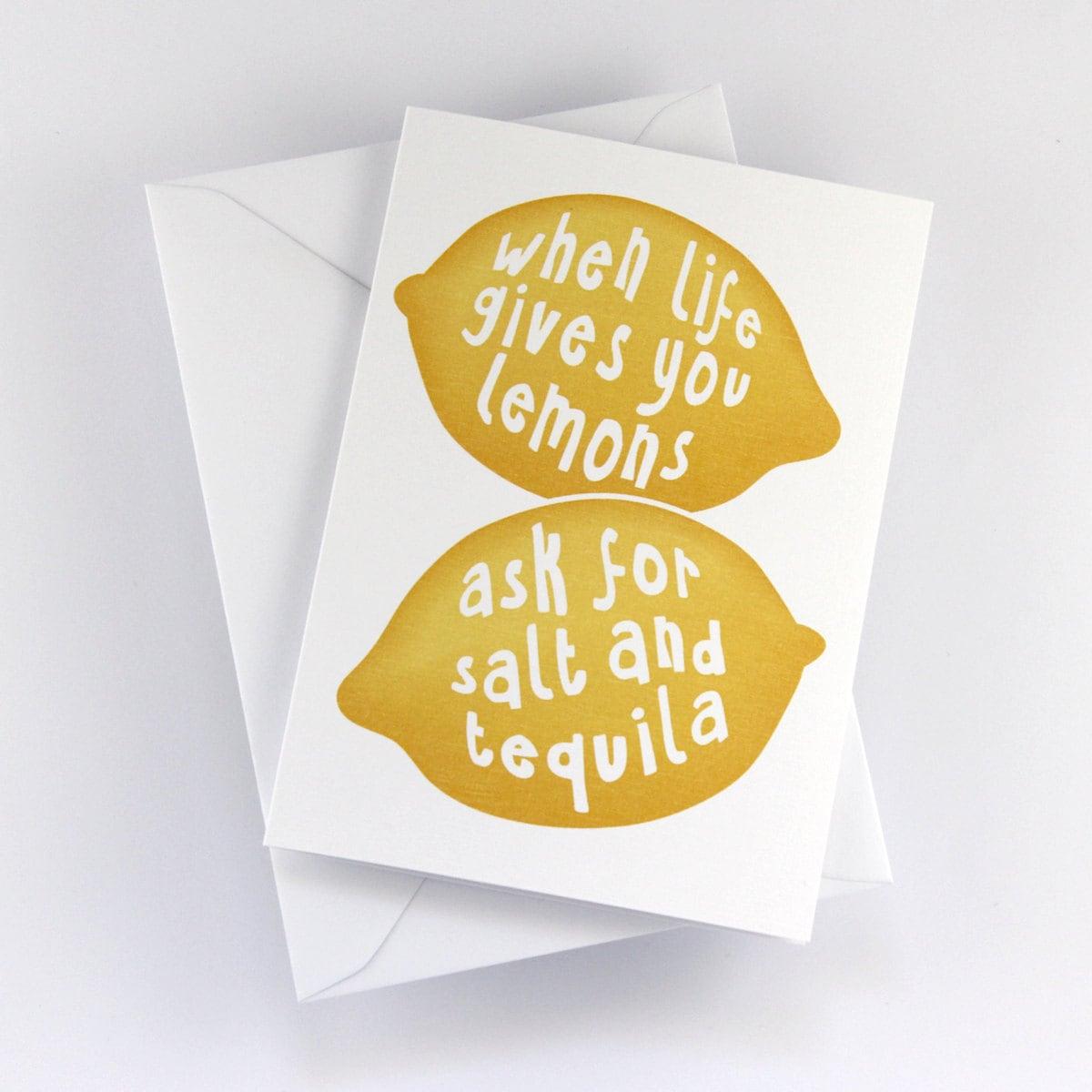 Greeting Card When Life Gives You Lemons Ask For Salt