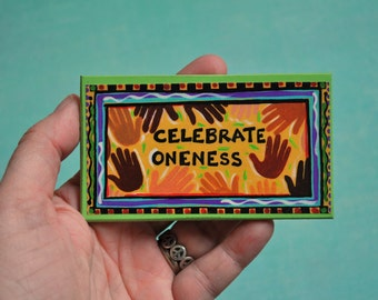 Brightly Colored Art Magnet- Baha'i Magnet- Celebrate Oneness