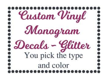 Vinyl Monogram - GLITTER