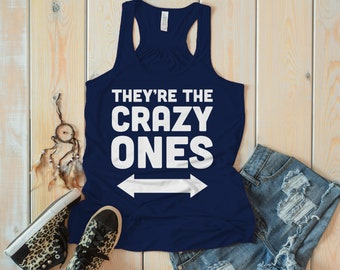 Women's They're The Crazy Ones Best Friend 3 Cotton Flowy Tank Top Racerback