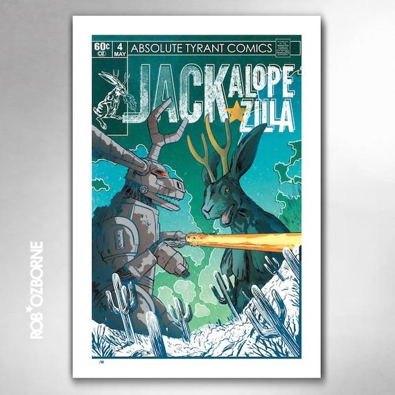 JACKALOPE-ZILLA Vs Mecha-Jack-Zilla-Tron Limited Edition 13x19 Art Print by Rob Ozborne
