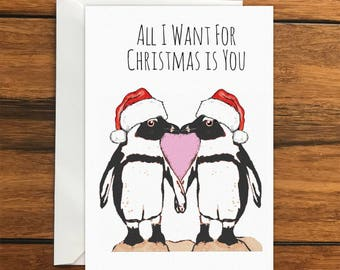 All I Want For Christmas Is You Penguins One Original Blank Greeting Card A6