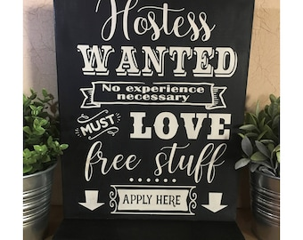 Hostess Wanted No Experience Necessary | 10x12 | Direct Sales | Consultant Sign | Advocate Sign | Vendor Sign | Pop-up Boutique | Wood Sign