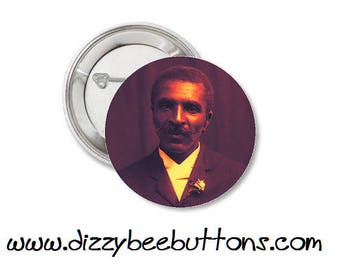 """George Washington Carver 1.25"""" or 1.5"""" Pinback Button Keychain Magnet - Historical Figures - Civil Rights Hero"""