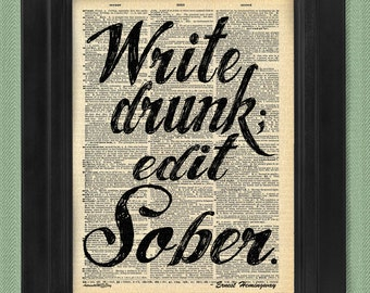 Buy3Get3 Free Write Drunk Edit Sober Cite Ernest Hemingway on Antique Dictionary Page, art print, Wall Decor, Wall Art Mixed Media Collage