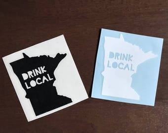 DRINK LOCAL - Vinyl Decal Sticker - Minnesota