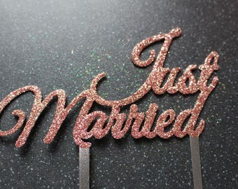 Just Married - Wedding cake topper with ROSE GOLD GLITTER